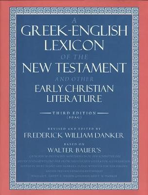 A Greek-English Lexicon of the New Testament and Other Early Christian Literature - pr_103254