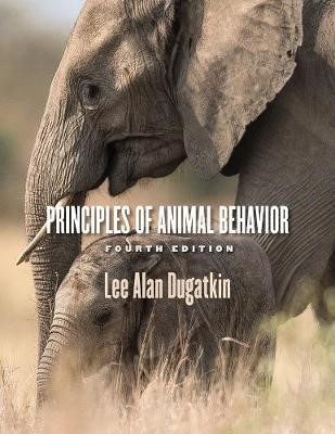 Principles of Animal Behavior, 4th Edition - pr_1750068