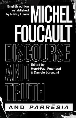 """discourse and Truth"" and ""parresia"" - pr_307644"