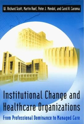 Institutional Change and Healthcare Organizations - pr_278016