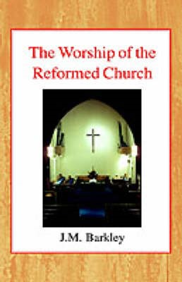 The Worship of the Reformed Church - pr_63796