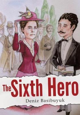 The Sixth Hero -