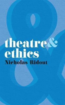 Theatre and Ethics - pr_35073