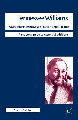 Tennessee Williams - A Streetcar Named Desire/Cat on a Hot Tin Roof - pr_35093