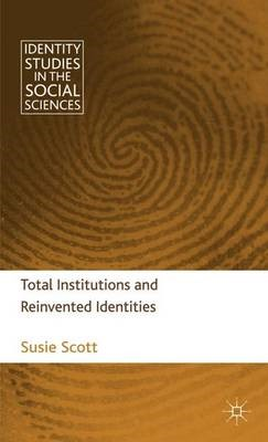 Total Institutions and Reinvented Identities - pr_37419