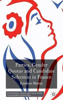 Parties, Gender Quotas and Candidate Selection in France - pr_32652