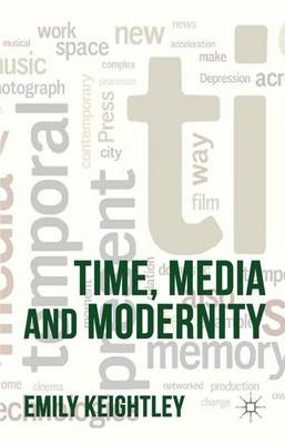 Time, Media and Modernity -