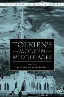 Tolkien's Modern Middle Ages -