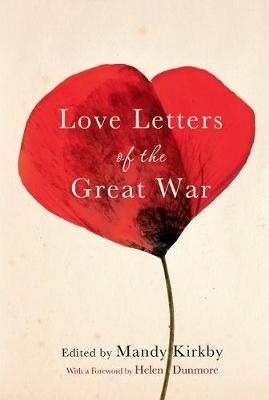 Love Letters of the Great War -