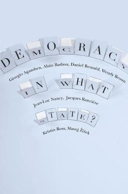 Democracy in What State? -