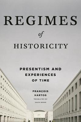 Regimes of Historicity -