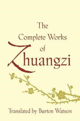 The Complete Works of Zhuangzi -