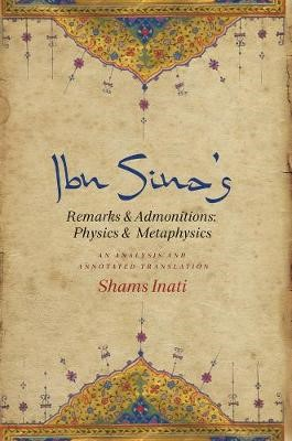 Ibn Sina's Remarks and Admonitions: Physics and Metaphysics -