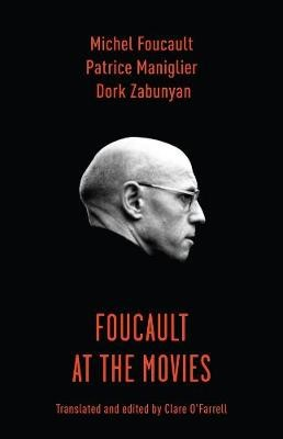 Foucault at the Movies -