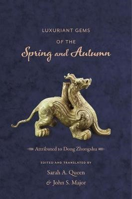 Luxuriant Gems of the Spring and Autumn -