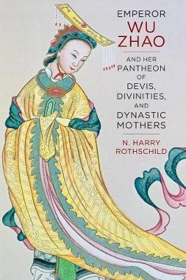Emperor Wu Zhao and Her Pantheon of Devis, Divinities, and Dynastic Mothers - pr_104874