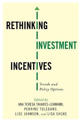 Rethinking Investment Incentives -