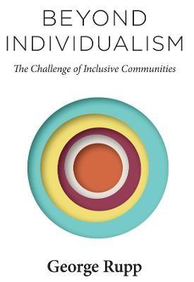 Beyond Individualism -