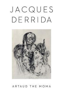 Artaud the Moma -