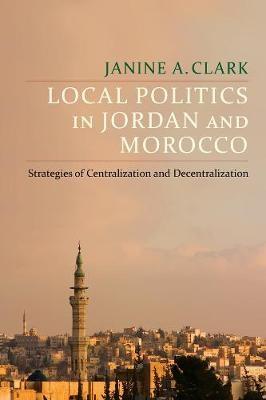 Local Politics in Jordan and Morocco -