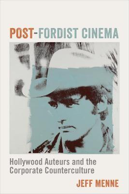 Post-Fordist Cinema -