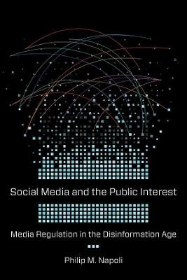Social Media and the Public Interest -