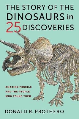 The Story of the Dinosaurs in 25 Discoveries - pr_297871