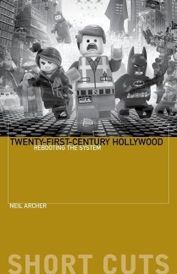Twenty-First-Century Hollywood -