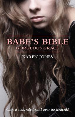 Babe's Bible: Gorgeous Grace -