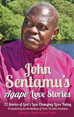 John Sentamu's Agape Love Stories - pr_1705699