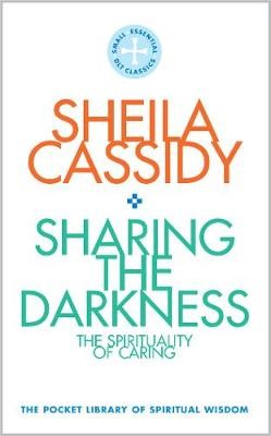 Sharing the Darkness: The Spirituality of Caring - pr_1734115