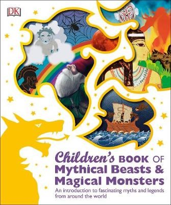 Children's Book of Mythical Beasts and Magical Monsters - pr_321885
