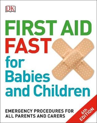 First Aid Fast for Babies and Children -