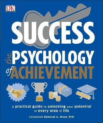 Success The Psychology of Achievement: A practical guide to unlocking the potential in every area of life - pr_317551