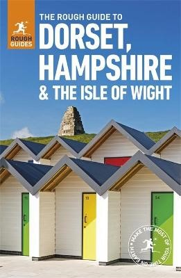 The Rough Guide to Dorset, Hampshire & the Isle of Wight (Travel Guide) -