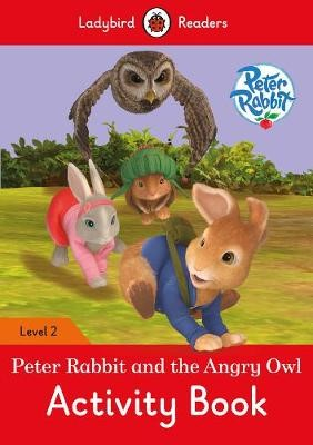 Peter Rabbit and the Angry Owl Activity Book - Ladybird Readers Level 2 - pr_60281