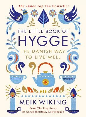 The Little Book of Hygge -