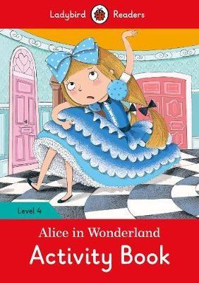 Alice in Wonderland Activity Book - Ladybird Readers Level 4 - pr_60362