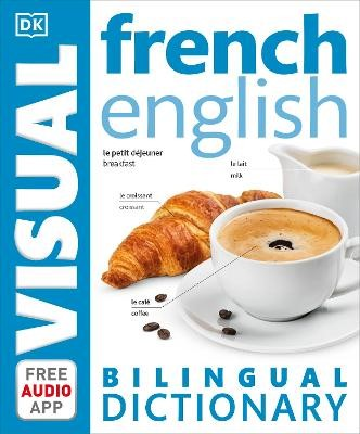 French-English Bilingual Visual Dictionary -