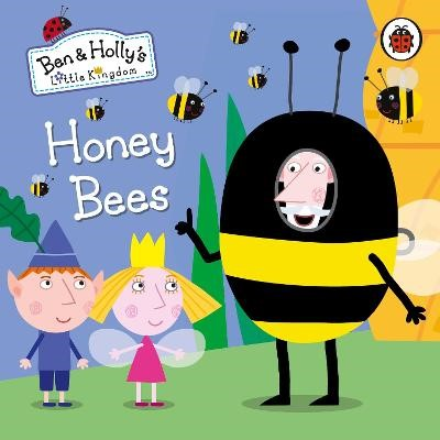 Ben and Holly's Little Kingdom: Honey Bees - pr_321949