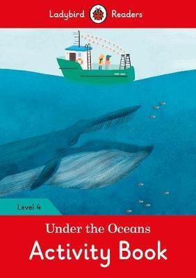 Under the Oceans Activity Book - Ladybird Readers Level 4 - pr_371942