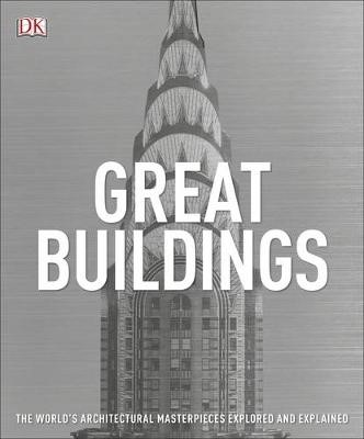Great Buildings: The World's Architectural Masterpieces Explored and Explained - pr_227629