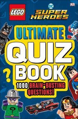LEGO DC Comics Super Heroes Ultimate Quiz Book -