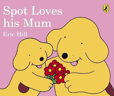 Spot Loves His Mum - pr_118958