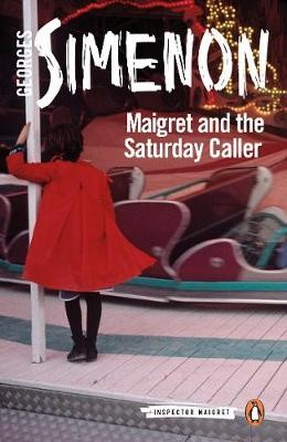 Maigret and the Saturday Caller -