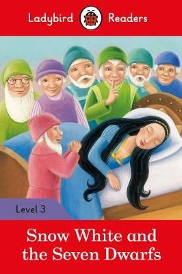 Snow White and the Seven Dwarfs - Ladybird Readers Level 3 - pr_60511