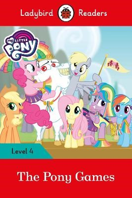 My Little Pony: The Pony Games- Ladybird Readers Level 4 - pr_60514