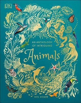 An Anthology of Intriguing Animals -