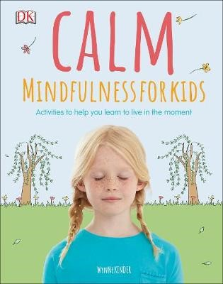 Calm - Mindfulness For Kids -