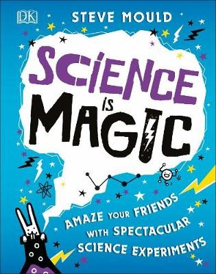 Science is Magic -